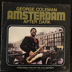 George Coleman ‎– Amsterdam After Dark