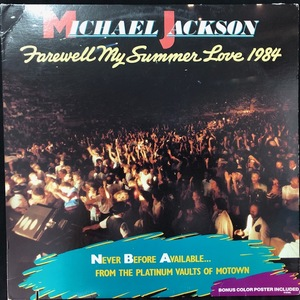 Michael Jackson ‎– Farewell My Summer Love 1984