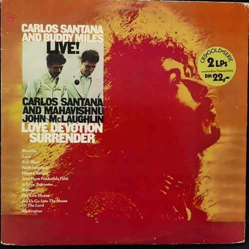 Carlos Santana And Buddy Miles And Mahavishnu John Mclaughlin ‎– Live! / Love Devotion Surrender