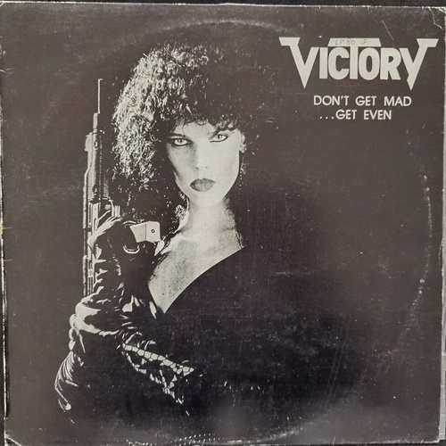 Victory – Don't Get Mad - Get Even