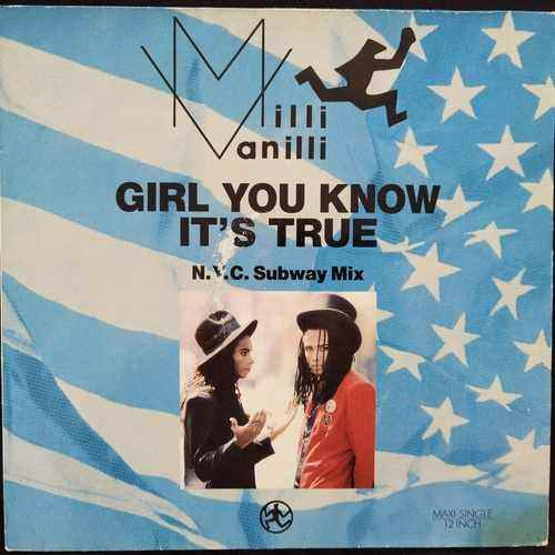 Milli Vanilli ‎– Girl You Know It's True (N.Y.C. Subway Mix)