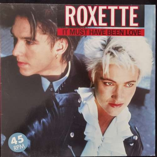 Roxette ‎– It Must Have Been Love