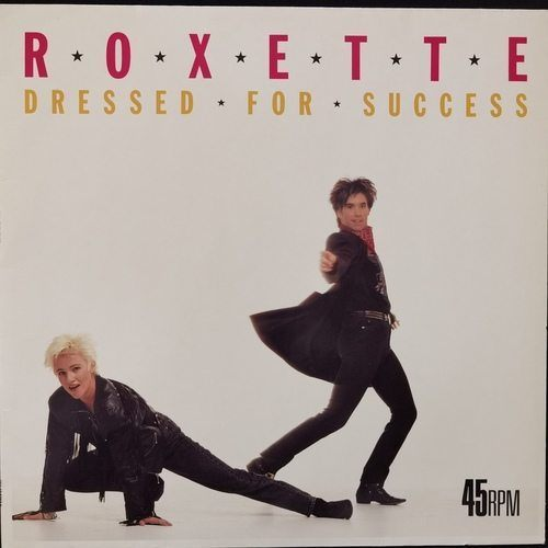Roxette ‎– Dressed For Success