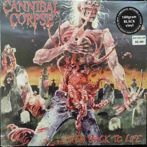 Cannibal Corpse ‎– Eaten Back To Life