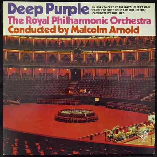Deep Purple, The Royal Philharmonic Orchestra, Malcolm Arnold ‎– Concerto For Group And Orchestra